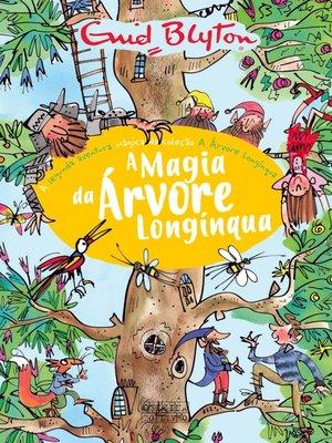 cover image of A Magia da Árvore Longínqua