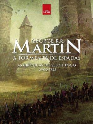 cover image of A Tormenta de Espadas--As Crônicas de Gelo e Fogo--Volume 3