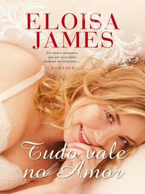 cover image of Tudo Vale no Amor