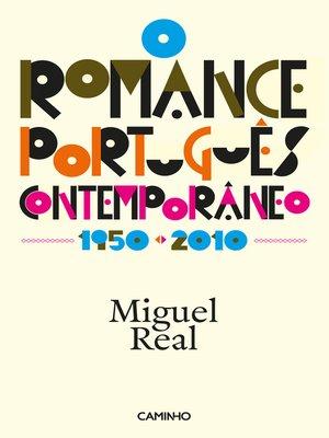 cover image of O Romance Português Comtemporâneo 1950-2010