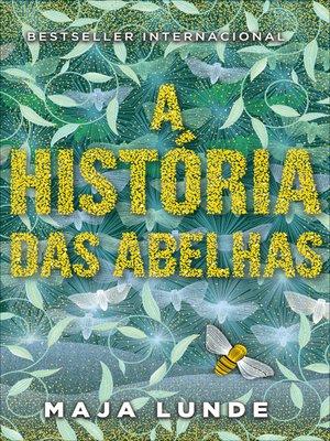 cover image of A História das Abelhas