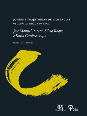 cover image of Jovens e trajetórias de violências