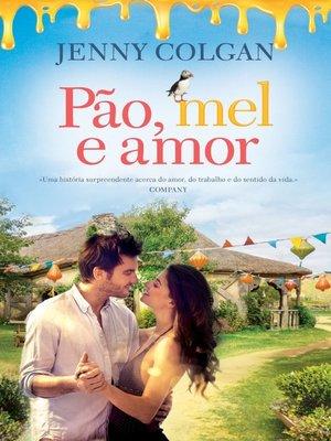 cover image of Pão, Mel e Amor