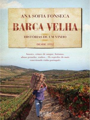 cover image of Barca Velha--Histórias de Um Vinho