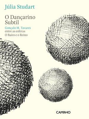 cover image of O Dançarino Subtil