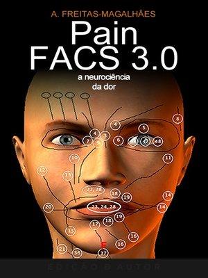 cover image of PainFACS 3.0--A Neurociência da Dor