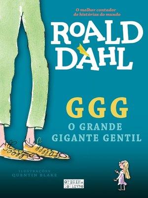 cover image of GGG--O Grande Gigante Gentil