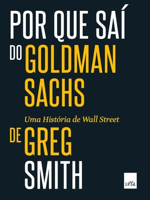 cover image of Por que saí do Goldman Sachs