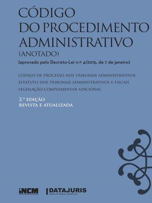 cover image of Código do Procedimento Administrativo (Anotado)--2.ª Edição