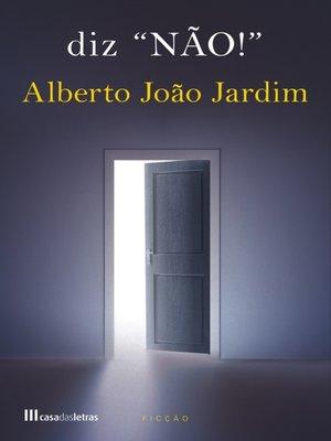 cover image of diz «NÃO!»