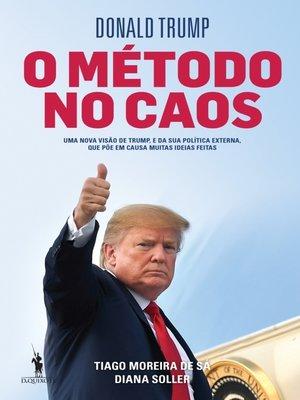 cover image of Donald Trump – O Método no Caos