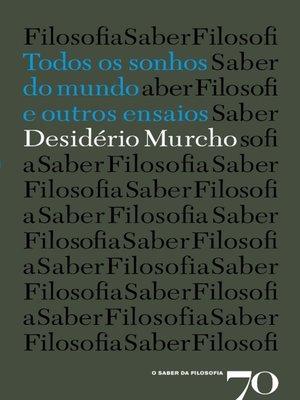 cover image of Todos os sonhos do mundo e outros ensaios