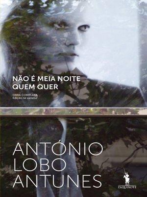 cover image of Não É Meia Noite Quem Quer
