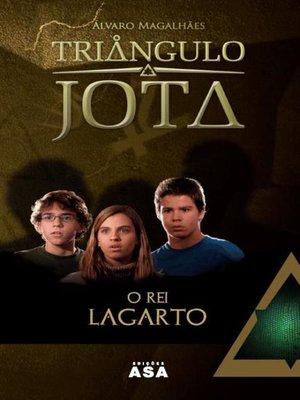 cover image of O Rei Lagarto