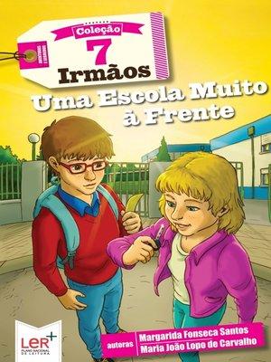 cover image of Uma Escola Muito à Frente