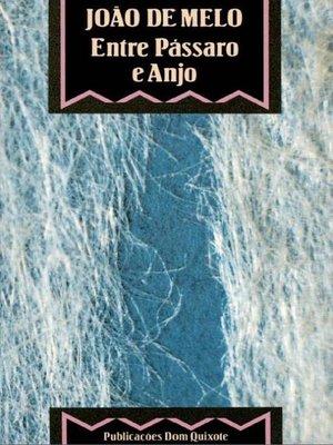 cover image of Entre Pássaro e Anjo