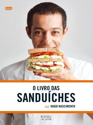 cover image of O Livro das Sanduíches