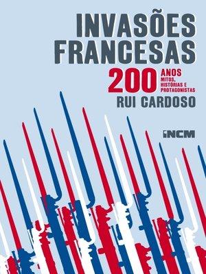 cover image of Invasões Francesas ? 200 anos