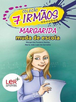 cover image of Margarida Muda de Escola