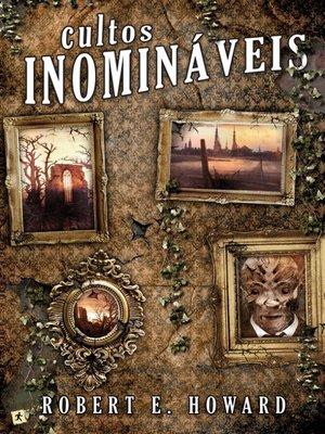 cover image of Cultos Inomináveis