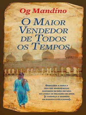 cover image of O Maior Vendedor de Todos os Tempos