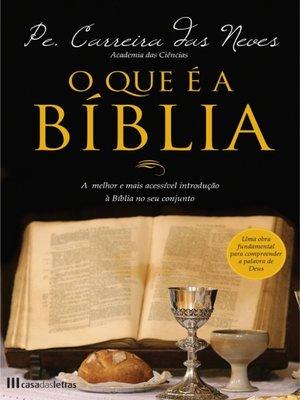 cover image of O que é a Bíblia