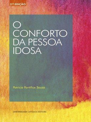 cover image of O conforto da pessoa idosa