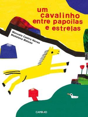 cover image of Um cavalinho entre papoilas e estrelas
