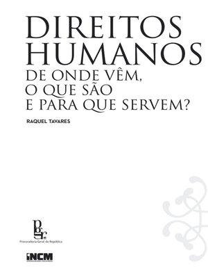cover image of Direitos Humanos--De onde vêm, o que são e para que servem?