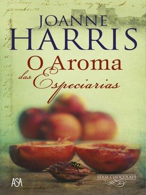 cover image of O Aroma das Especiarias