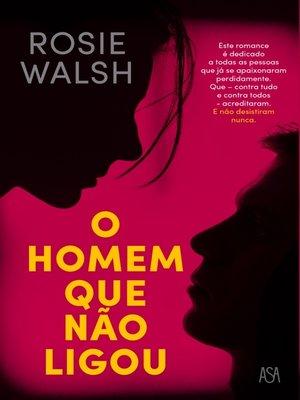 cover image of O Homem Que Não Ligou