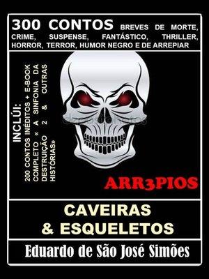 cover image of Arr3pios--Caveiras e Esqueletos