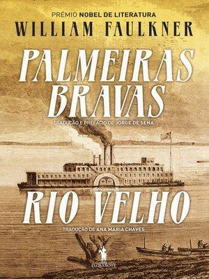 cover image of Palmeiras Bravas / Rio Velho