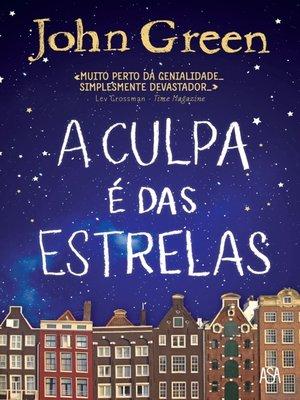 cover image of A Culpa é das Estrelas