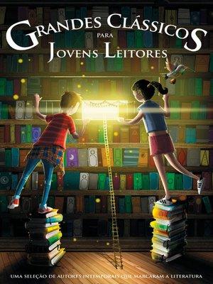 cover image of Grandes Clássicos para jovens leitores