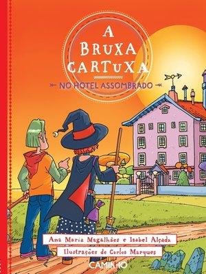 cover image of A Bruxa Cartuxa no Hotel Assombrado