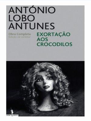 cover image of Exortação aos Crocodilos