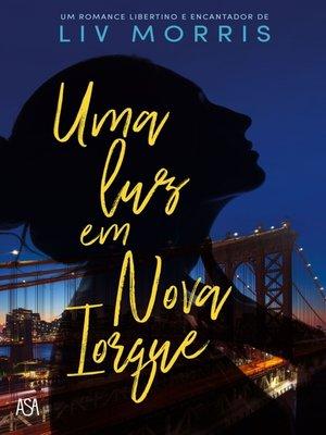cover image of Uma Luz em Nova Iorque