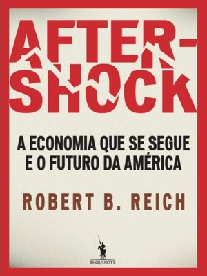 cover image of Aftershock – a economia que se segue e o futuro da América