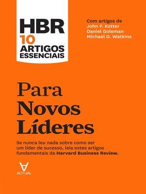 cover image of HBR 10 Artigos Essenciais--Para Novos Líderes