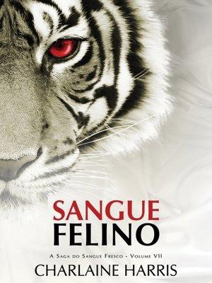 cover image of Sangue Felino