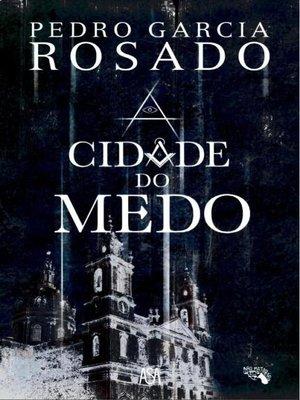 cover image of A Cidade do Medo