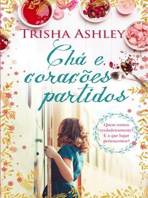 cover image of Chá e Corações Partidos