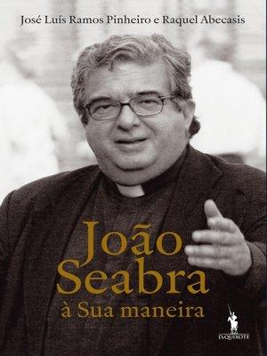 cover image of João Seabra – À Sua Maneira