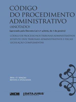cover image of Código do Procedimento Administrativo (Anotado) 3ª edição