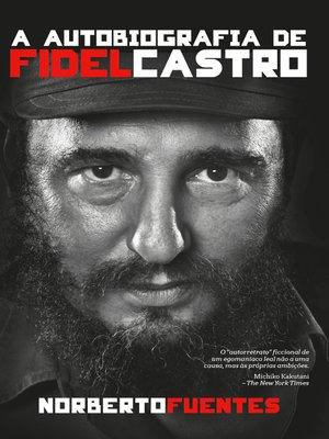 cover image of A autobiografia de Fidel Castro