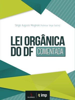 cover image of Lei Orgânica do DF Comentada