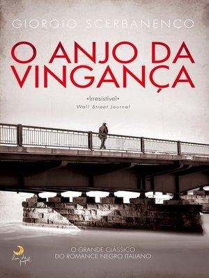 cover image of O Anjo da Vingança