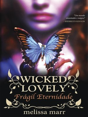 cover image of Wicked Lovely--Frágil Eternidade
