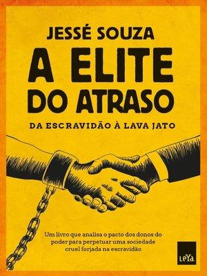 cover image of A elite do atraso